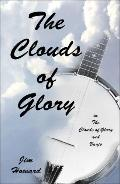 Clouds of Glory In the Clouds of Glory and Banjo