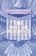 The Miller Presidency