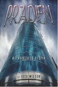 Pradien: A Fabricated Utopia