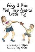 Abby and Alex Feel Their Hearts' Little Tug