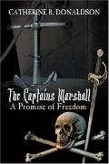 Captains Marshall A Promise of Freedom