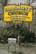 At Harmony Church: The Chronicle of an Unlikely United States Army Ranger