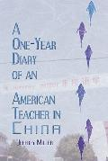 One-Year Diary of an American Teacher in China