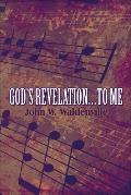 God's Revelations.to Me