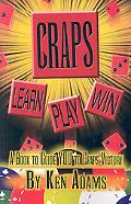 Craps: Learn, Play, Win
