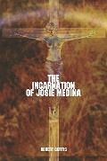 Incarnation of Josie Medina