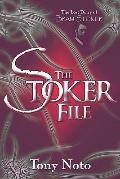 The Stoker File: : The Lost Diary of Bram Stoker