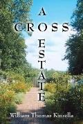 A Cross Estate