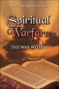 Spiritual Warfare: : The War Within