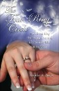 The Four-Ring Circle: The Circus Ring, the Engagement Ring, the Wedding Ring & Suffering