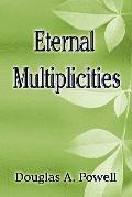 Eternal Multiplicities