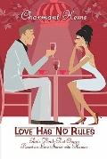 Love Has No Rules: Poetic Words That Charm Based on Love Stories with Humor