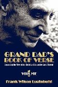 Grand Dad's Book of Verse: Volume 1: Expanding the View of the Christian Life and the Lack T...