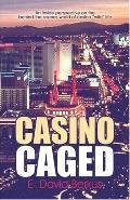 Casino Caged