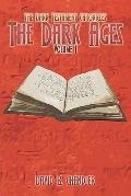 Dark Testament Chronicles: The Dark Ages: Volume I