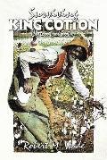 Surviving King Cotton: Cotton Pickin Po