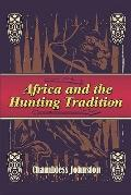 Africa and the Hunting Tradition