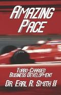 Amazing Pace: Turbo-Charged Business Development