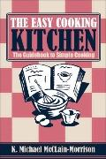 Easy Cooking Kitchen: The Guidebook to Simple Cooking