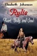 Rylie-Heart, Body, And Soul