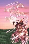Jonah Gets Into A Good Book