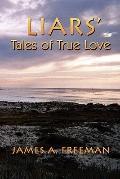 Liars' Tales of True Love
