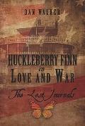 Huckleberry Finn in Love and War