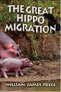 The Great Hippo Migration