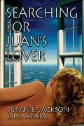 Searching For Juan'S Lover
