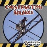 Construction Balance (Construction Zone Science)