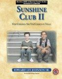 Sunshine Club II: Our Children Are the Church of Today - Student Edition