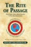 The Rite of Passage: What Every Adult Must Pass on to the Next Generation - Adult Read-Only ...