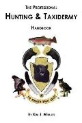 The Professional Hunting and Taxidermy Handbook