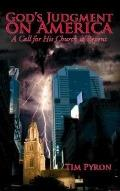 God's Judgment on America: A Call for His Church to Repent