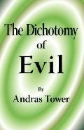 Dichotomy of Evil