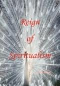 Reign of Spiritualism