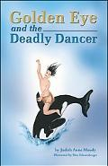 Golden Eye and the Deadly Dancer