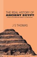 The Real History Of Ancient Egypt