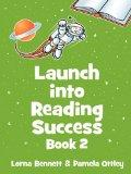 Launch Into Reading Success: Book 2