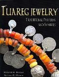 Tuareg Jewelry: Traditional Patterns and Symbols
