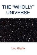 ''wholly'' Universe