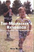 Midpacker's Handbook If You Can't Win, Run Your Own Race!