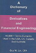 Dictionary of Derivatives and Financial Engineering