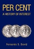 Per Cent A History of Interest