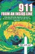 911 from an inside Line: A Waveland, MS Police Dispatcher's Account of Hurricane Katrina and...