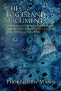 Fog Island Argument: Conversations about the Assessment of Arguments in Design and a General...
