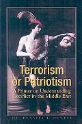 Terrorism or Patriotism: A Primer on Understanding Conflict in the Middle East