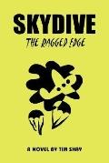 Skydive: The Ragged Edge