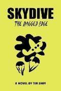 Skydive: The Ragged Edge