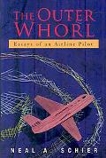 Outer Whorl: Essays of an Airline Pilot